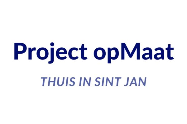 Project OpMaat- thuis in Sint Jan